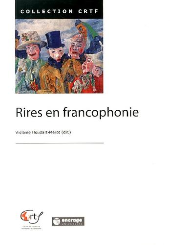 Violaine Houdart-Merot - Rires en francophonie.
