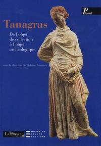 Violaine Jeammet - Tanagras - De l'objet de collection à l'objet archéologique.