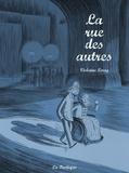 Violaine Leroy - La rue des autres.