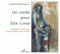 Un conte pour Eva-Luna - Ou lhistoire dune petite soeur un peu trop pressée de venir au monde.pdf
