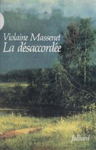 Violaine Massenet - La désaccordée.