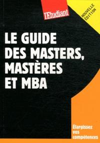 Violaine Miossec et Yaël Didi - Le guide des masters, masteres et MBA.