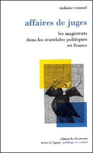 Affaires de juges. Les magistrats dans les scandales politiques en France.pdf