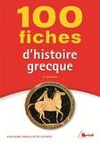 Violaine Sebillotte Cuchet - 100 fiches d'histoire grecque - VIII-IVè siècle av. J-C.