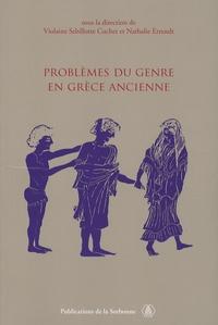Violaine Sebillotte Cuchet et Nathalie Ernoult - Problèmes du genre en Grèce ancienne.