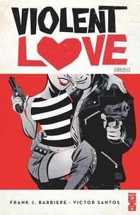 Frank J. Barbiere - Violent Love.