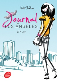 Violet Fontaine - Journal de Los Angeles Tome 1 : .
