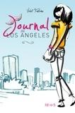 Violet Fontaine et Anne-Sophie Jouhanneau - Journal de Los Angeles Tome 1 : .