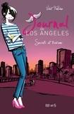 Violet Fontaine - Journal de Los Angeles Tome 3 : Secrets et trahisons.