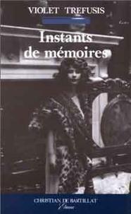 Violet Trefusis - Instants de mémoire.