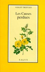 Violet Trefusis - Les causes perdues.