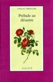 Violet Trefusis - Prélude au désastre.