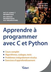 Violeta Felea et Victor Felea - Apprendre à programmer avec C et Python.