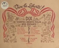 Violette Barras et Monique Berger - Dix contes inédits pour nos enfants.