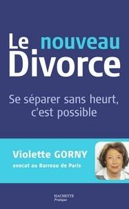 Violette Gorny - Le Nouveau Divorce.