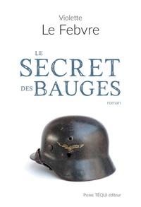 Violette Le Febvre - Le secret des Bauges.