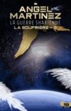 Violette Mahé et Angel Martinez - La guerre shaxienne - La Soufrière, T3.