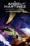 Violette Mahé et Angel Martinez - La patate surprise - La Soufrière, T0.