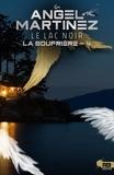 Violette Mahé et Angel Martinez - Le lac noir - La Soufrière, T4.