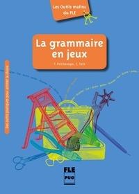Violette Petitmengin - La grammaire en jeux.