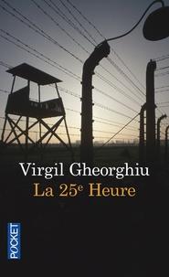 Virgil Gheorghiu - La vingt-cinquième heure.