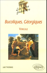 Virgile et Joël Thomas - Bucoliques, Géorgiques.