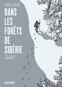 Virgile Dureuil - Dans les forêts de Sibérie.