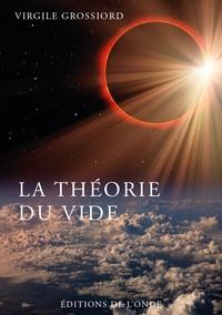 Virgile Grossiord - La théorie du vide - Aborder le concept de la psylosophie athénienne.