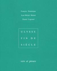 François Dominique et Jean-Michel Rabaté - Vers et proses 1987-2005.
