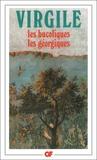 Virgile - Les Bucoliques ; Les Géorgiques.