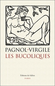 Les bucoliques - Suivi de La pastorale dans lart occidental de lAntiquité à lépoque classique.pdf