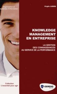 Knowledge Management en entreprise- La gestion des connaissances au service de la performance - Virgile Lungu |
