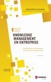 Virgile Lungu - Knowledge Management en entreprise - La gestion des connaissances au service de la performance.
