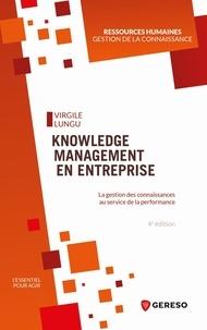 Lire en ligne des livres gratuits sans téléchargement Knowledge Management en entreprise  - La gestion des connaissances au service de la performance 9782378902872