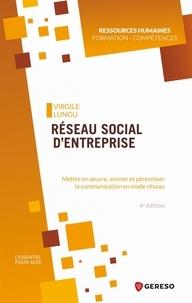 Virgile Lungu - Réseau social d'entreprise - Mettre en oeuvre, animer et pérenniser la communication en mode réseau.