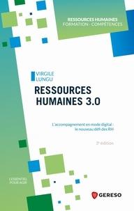 Virgile Lungu - Ressources humaines 3.0 - L'accompagnement en mode digital : le nouveau défi des RH.