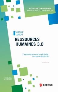 Ebook magazine pdf télécharger Ressources humaines 3.0  - L'accompagnement en mode digital : le nouveau défi des RH 9782378908836 par Virgile Lungu