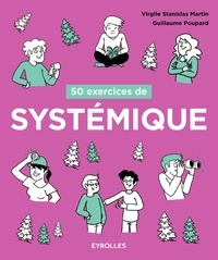 Virgile Stanislas Martin et Guillaume Poupard - 50 exercices de systémique.