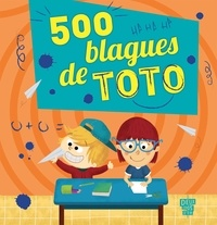 Virgile Turier - 500 blagues de Toto.