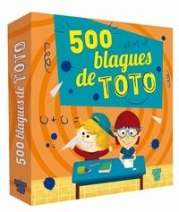 Virgile Turier et  Gyom - 500 blagues de Toto.