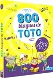Virgile Turier et Pascal Naud - 800 blagues de Toto.