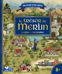 Virgile Turier et Emmanuel Kerner - Le trésor de Merlin - Avec 6 cartes, 150 énigmes.