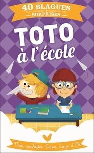 Virgile Turier - Toto à l'école - Mes pochettes Deux Coqs d'Or.