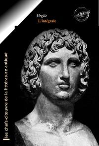 Virgile Virgile et Jean-Marie Nisard - Virgile l'intégrale : Œuvres majeures (avec annexes).