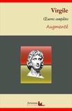 Virgile Virgile - Virgile : Oeuvres complètes et annexes (annotées, illustrées) - L'Énéide, Les Bucoliques, Les Géorgiques ....