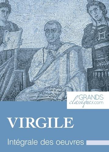 Virgile et  GrandsClassiques.com - Virgile - Intégrale des œuvres.