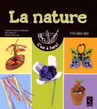 Virginia Arraga de Malherbe et Nina Bahsoun - La nature - PS-MS-GS.