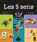 Virginia Arraga de Malherbe et Nina Bahsoun - Les cinq sens - PS-MS-GS.