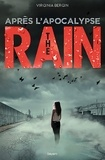 Anath Riveline et Virginia Bergin - The rain, Tome 02 - Après l'apocalypse.