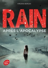 Virginia Bergin - The Rain Tome 2 : Après l'apocalypse.